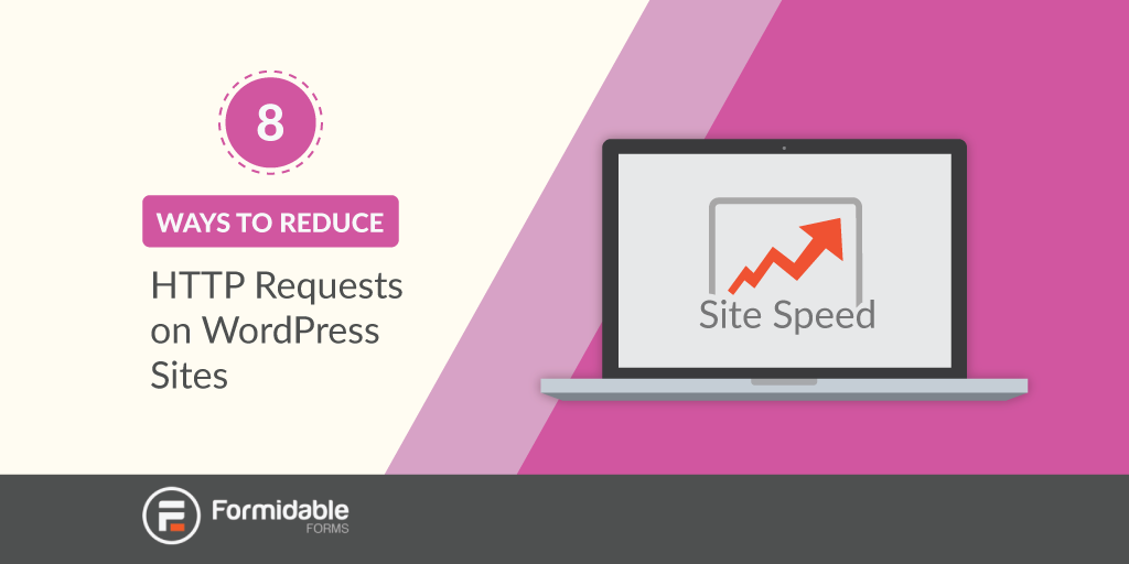 8-ways-to-reduce-http-requests-on-wordpress-sites