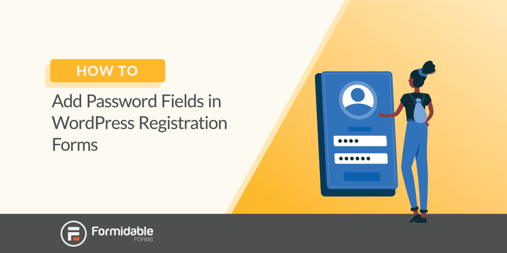 how-to-add-password-fields-in-wordpress-registration-forms
