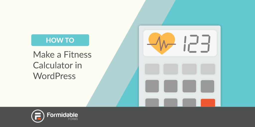 how-to-make-fitness-calculator-wordpress